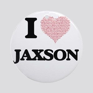 I Love Jaxson (Heart Made from Love Round Ornament