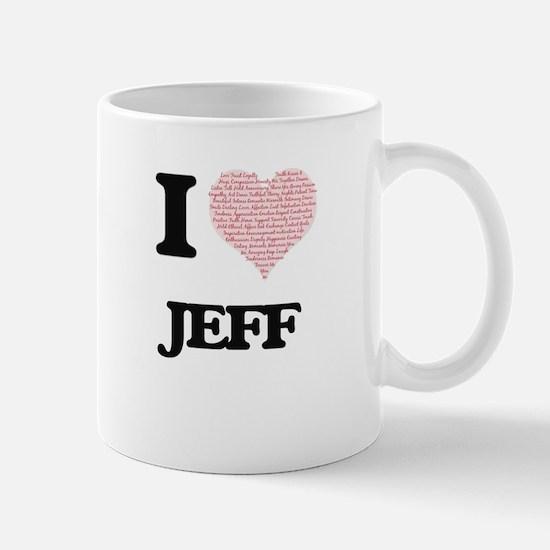 I Love Jeff (Heart Made from Love words) Mugs