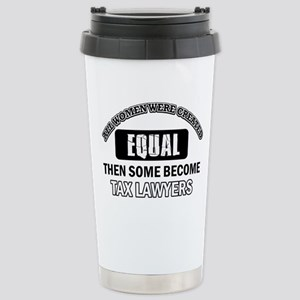 Tax Lawyers Design Stainless Steel Travel Mug