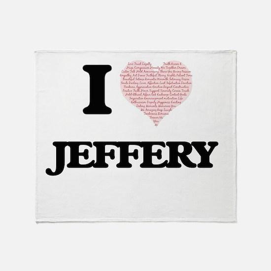 I Love Jeffery (Heart Made from Love Throw Blanket