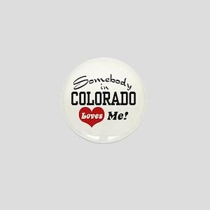 Somebody in Colorado Loves Me Mini Button