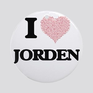 I Love Jorden (Heart Made from Love Round Ornament