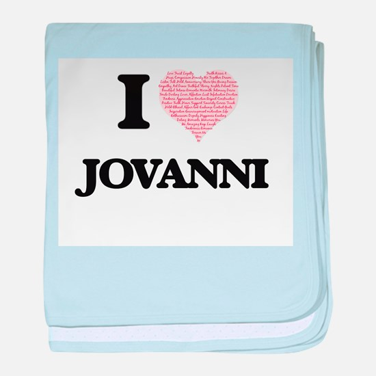 I Love Jovanni (Heart Made from Love baby blanket