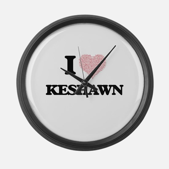 I Love Keshawn (Heart Made from L Large Wall Clock