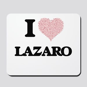 I Love Lazaro (Heart Made from Love word Mousepad