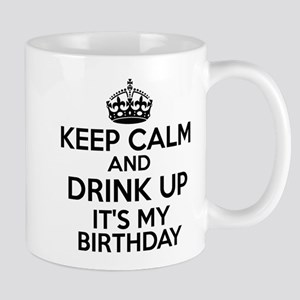 Keep calm and drink up Mug