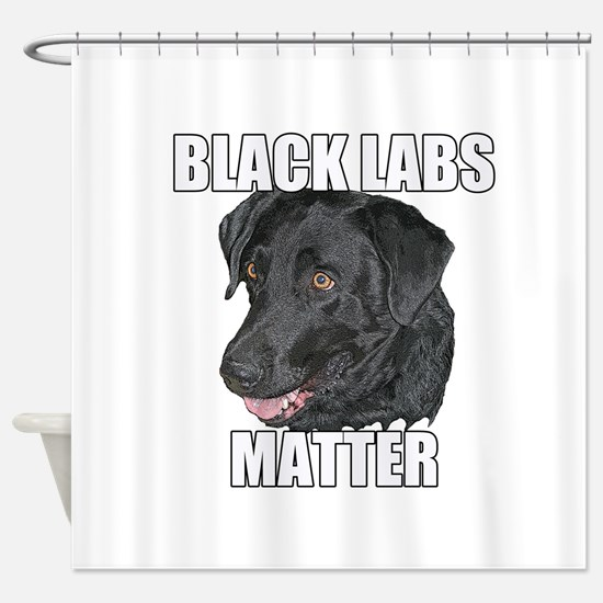 Black Labs Matter Two Shower Curtain