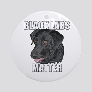 Black Labs Matter Two Round Ornament
