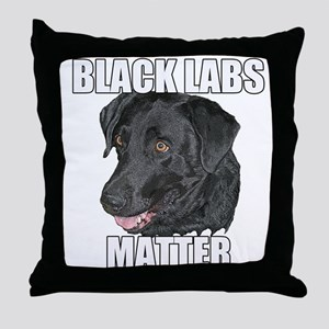 Black Labs Matter Two Throw Pillow