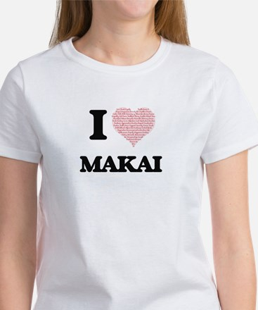 I Love Makai (Heart Made from Love words) T-Shirt