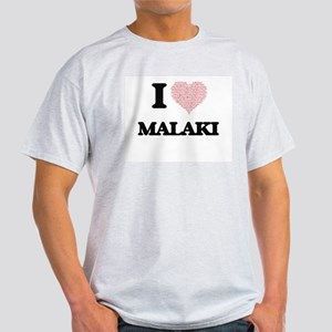 I Love Malaki (Heart Made from Love words) T-Shirt