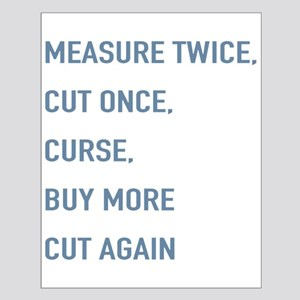 Measure Twice Posters