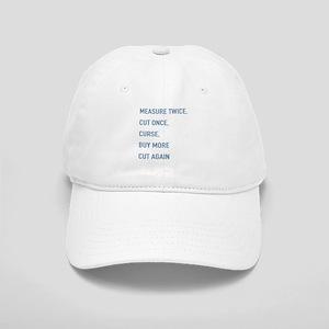 Measure Twice Baseball Cap