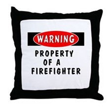 Property of a Firefighter Throw Pillow