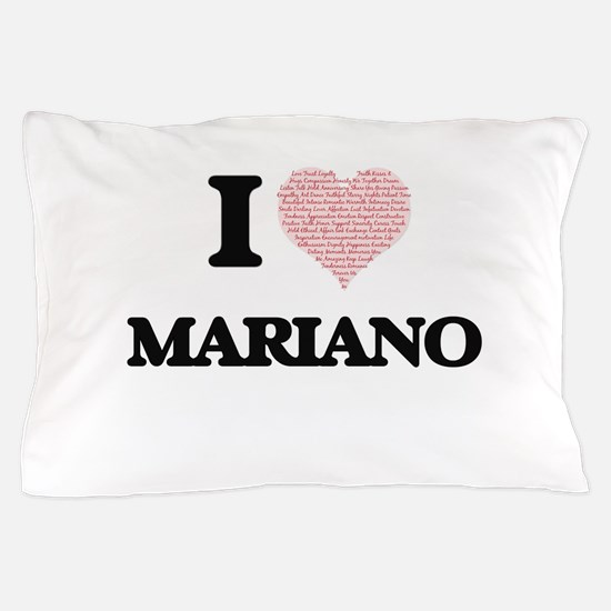 I Love Mariano (Heart Made from Love w Pillow Case