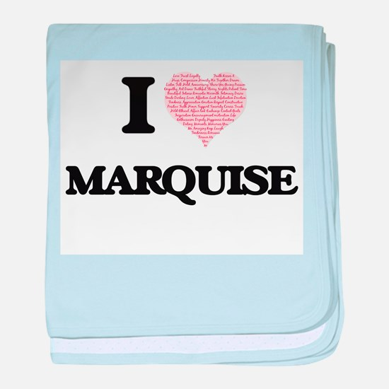 I Love Marquise (Heart Made from Love baby blanket