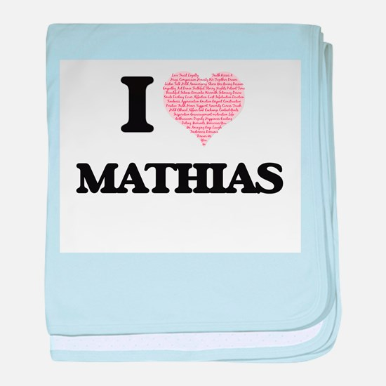 I Love Mathias (Heart Made from Love baby blanket