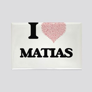 I Love Matias (Heart Made from Love words) Magnets