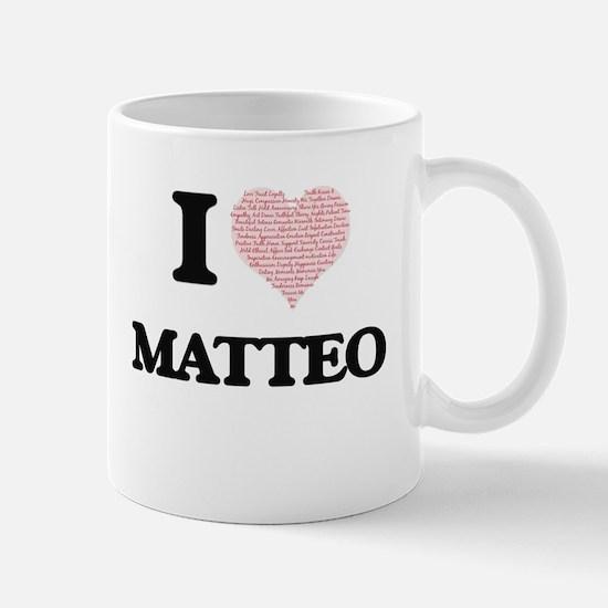 I Love Matteo (Heart Made from Love words) Mugs