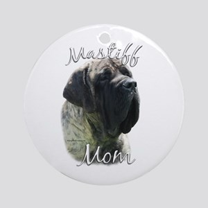 Mastiff(brindle)Mom2 Ornament (Round)