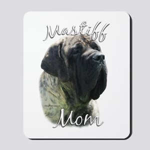 Mastiff(brindle)Mom2 Mousepad