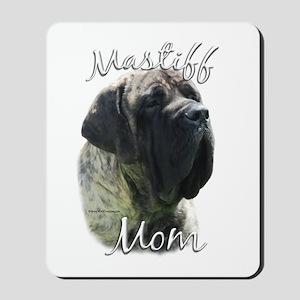 Mastiff(brindle)Mom2 Mousepad
