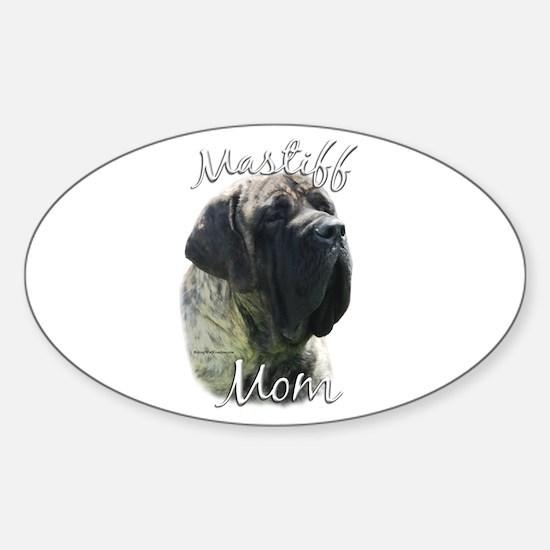 Mastiff(brindle)Mom2 Oval Decal