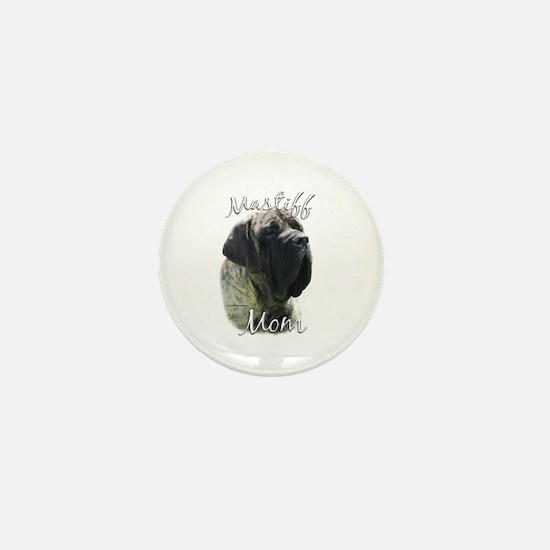 Mastiff(brindle)Mom2 Mini Button