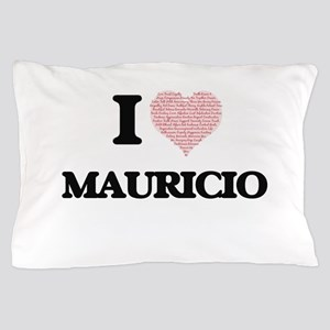 I Love Mauricio (Heart Made from Love Pillow Case