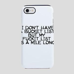 BUCKET LIST HUMOR iPhone 8/7 Tough Case