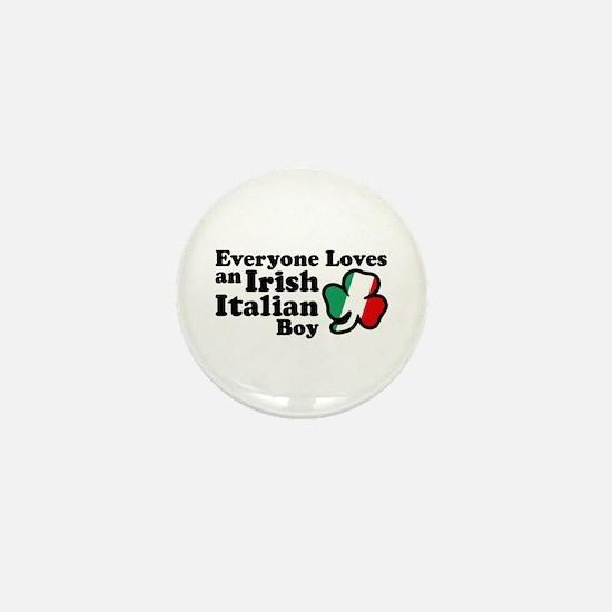 Everyone Loves an Irish Italian Boy Mini Button