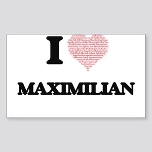 I Love Maximilian (Heart Made from Love wo Sticker