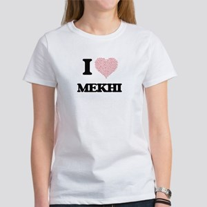 I Love Mekhi (Heart Made from Love words) T-Shirt