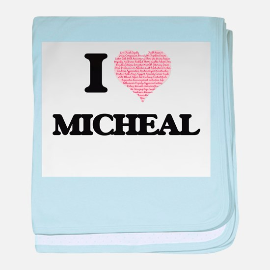 I Love Micheal (Heart Made from Love baby blanket