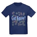 Got Snow? Kids Dark T-Shirt