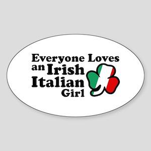 Everyone Loves an Irish Italian Girl Sticker (Oval