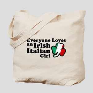 Everyone Loves an Irish Italian Girl Tote Bag