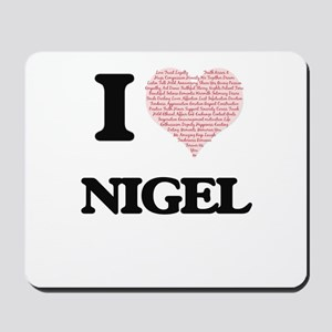 I Love Nigel (Heart Made from Love words Mousepad