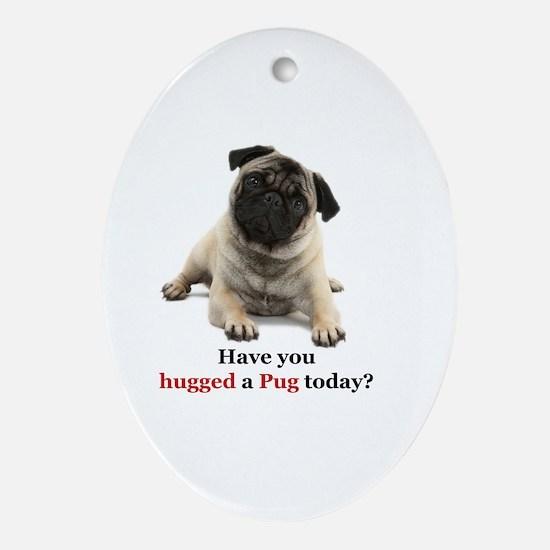 Cute Funny pug Oval Ornament