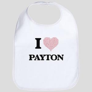 I Love Payton (Heart Made from Love words) Bib
