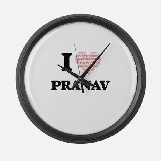 I Love Pranav (Heart Made from Lo Large Wall Clock