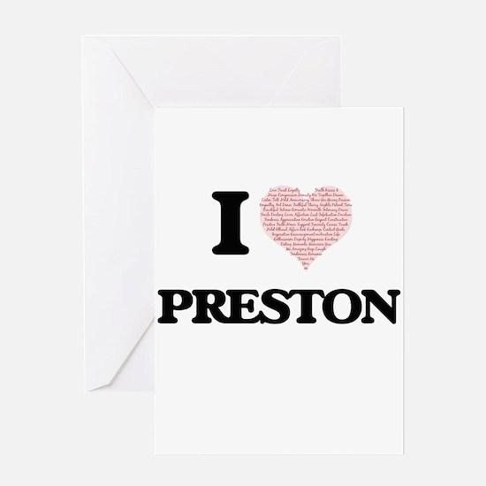 I Love Preston (Heart Made from Lov Greeting Cards