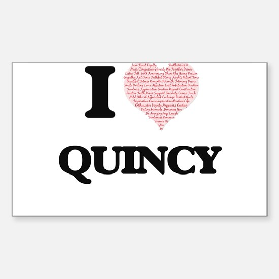 I Love Quincy (Heart Made from Love words) Decal