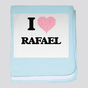 I Love Rafael (Heart Made from Love w baby blanket