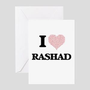 I Love Rashad (Heart Made from Love Greeting Cards