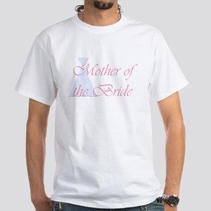 Mother of the Bride White T-Shirt
