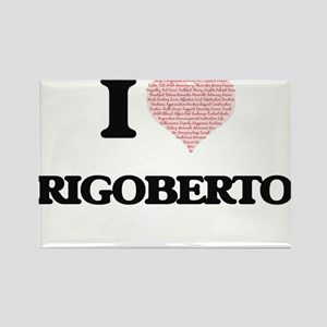 I Love Rigoberto (Heart Made from Love wor Magnets