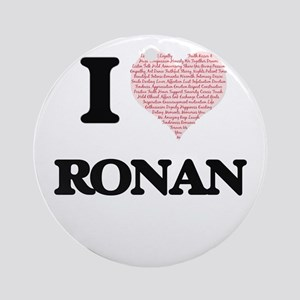 I Love Ronan (Heart Made from Love Round Ornament