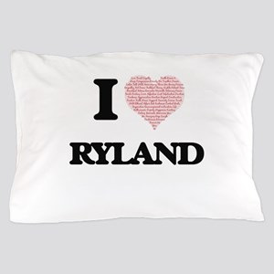 I Love Ryland (Heart Made from Love wo Pillow Case