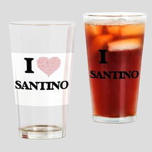 I Love Santino (Heart Made from Lov Drinking Glass